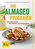 Das Almased-Programm; Basic Know-how, 4-Phase ...