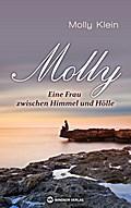 Molly - Eine Frau zwischen Himmel und Hölle