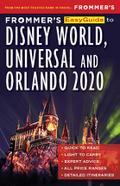 Frommer`s EasyGuide to Disney World, Universal and Orlando 2020