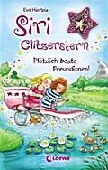Siri Glitzerstern - Plötzlich beste Freundinn ...