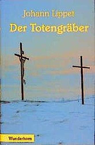 Der-Totengraeber-Johann-Lippet