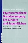 Psychosomatische Grundversorgung bei Kindern und Jugendlichen