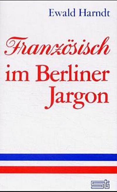franzosisch-im-berliner-jargon