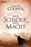 Der Schleier der Macht: Die Lieder der Erde 3 ...