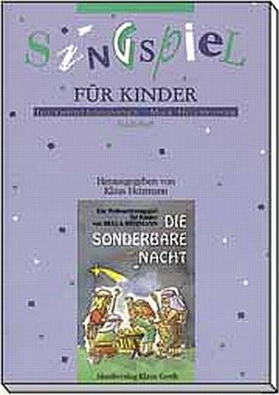 die-sonderbare-nacht-ein-weihnachtssingspiel-fur-kinder-die-sonderbare-nacht