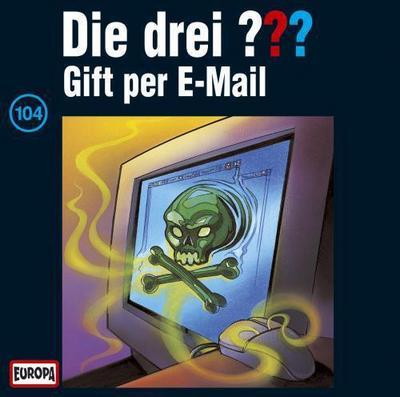 die-drei-fragezeichen-folge-104-gift-per-e-mail