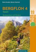 Bergfloh 4 - Tessin: Bergwandern mit Kindern  ...