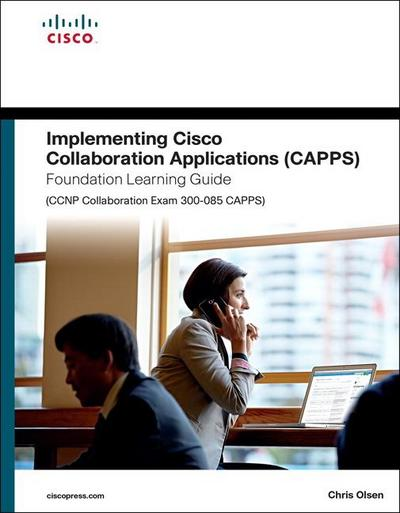 implementing-cisco-collaboration-applications-capps-foundation-learning-guide-ccnp-collaboration-, 48.92 EUR @ rheinberg
