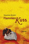 Flammenkuss   ; Aus d. Niederl. v. Fiedler-Tr ...