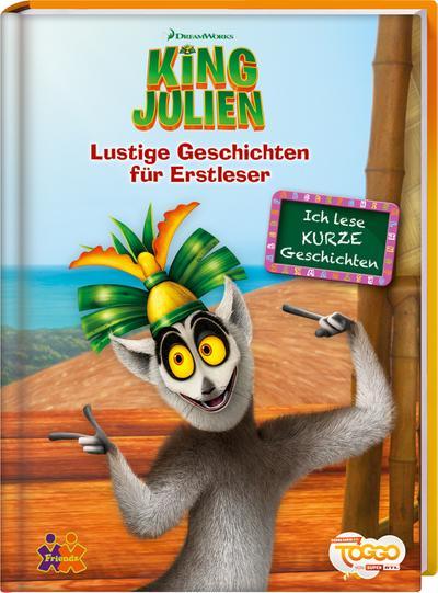 King Julien ?  Lustige Geschichten für Erstleser