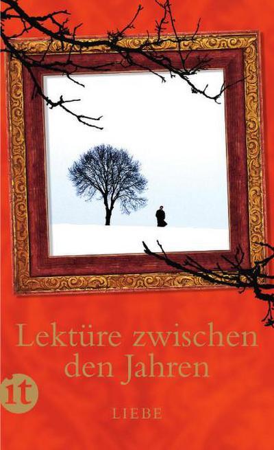 Lektüre zwischen den Jahren 2011: Liebe (insel taschenbuch)