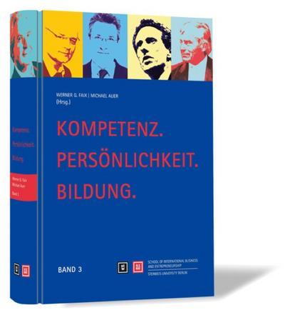 Kompetenz. Persönlichkeit. Bildung. Band 3: Dokumentation zum Stuttgarter Kompetenz-Tag 2010 - Steinbeis-Edition - Gebundene Ausgabe, Deutsch, Michael Auer, Band 3, Band 3