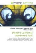 Disney`s California Adventure Park