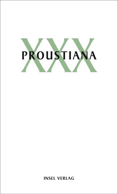 Proustiana XXX: Mitteilungen der Marcel Proust Gesellschaft