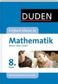 Duden - Einfach klasse in - Mathematik 8. Kla ...