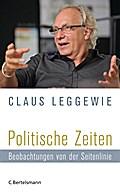 Politische Zeiten; Beobachtungen von der Seit ...