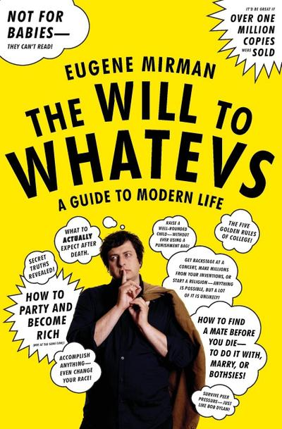 the-will-to-whatevs-a-guide-to-modern-life