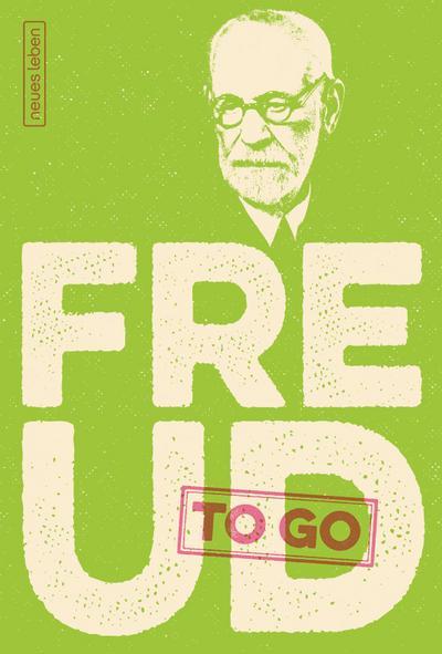 Freud to go: Kritische Zitate