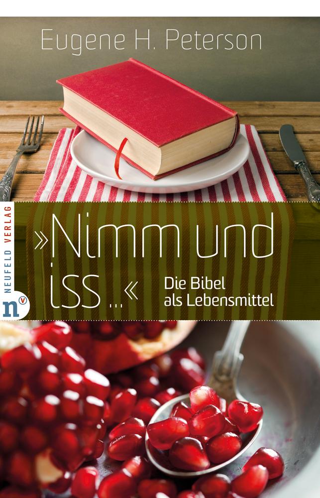 034-034-Nimm-und-iss-034-034-Eugene-H-Peterson