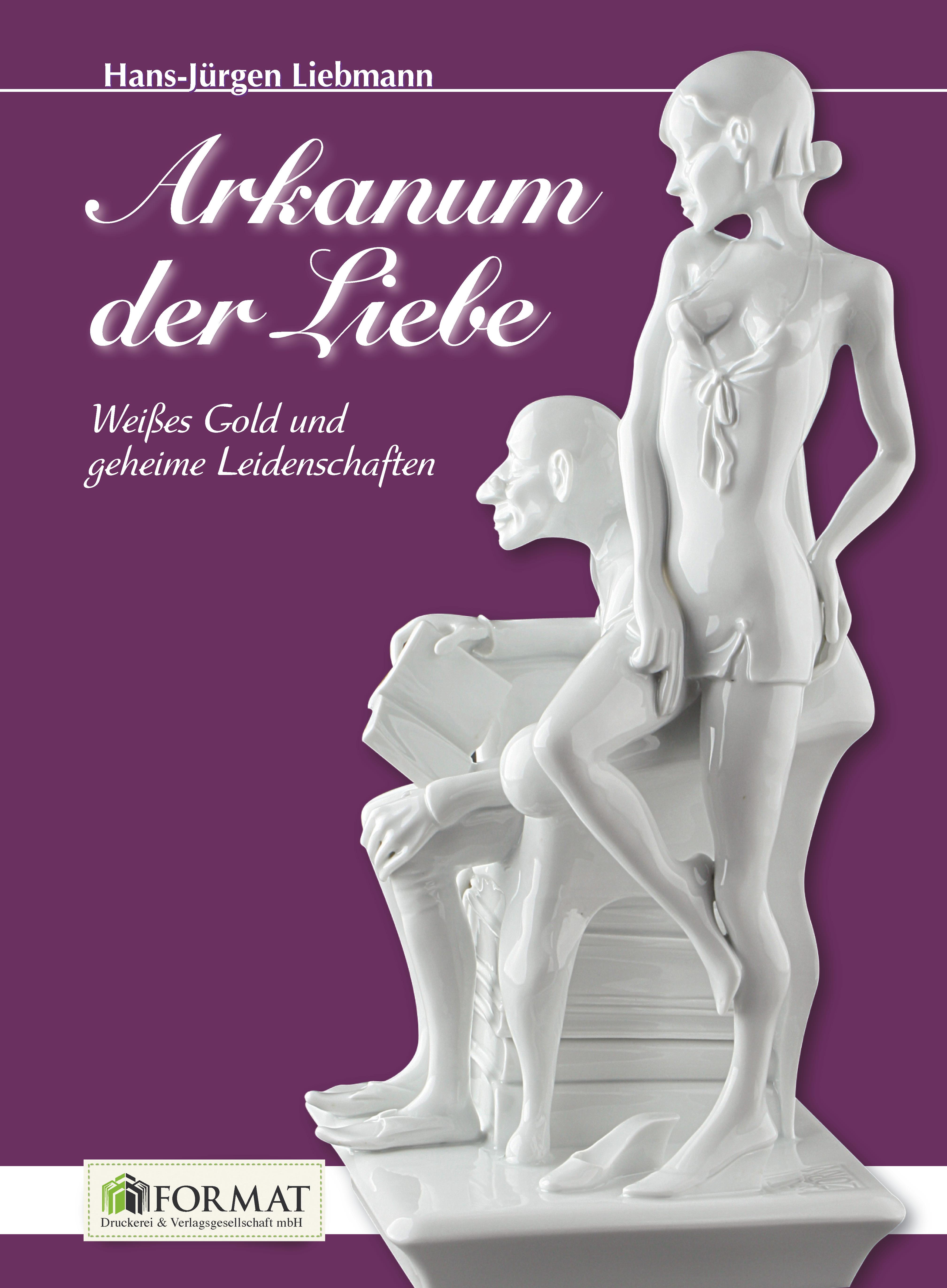 Arkanum-der-Liebe-Hans-Juergen-Liebmann-9783944829173
