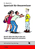 Was den Deutschen am Spanischen spanisch vork ...