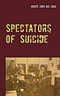 Spectators Of Suicide