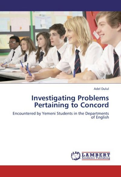 Investigating Problems Pertaining to Concord