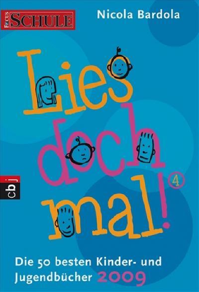 lies-doch-mal-4-die-50-besten-kinder-und-jugendbucher-2009