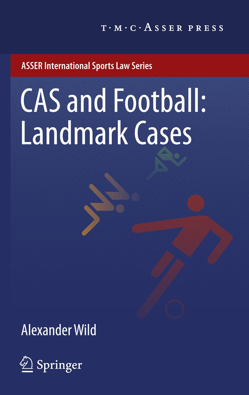 CAS and Football: Landmark Cases, Alexander Wild
