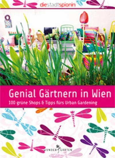 genial-gartnern-in-wien-100-grune-shops-tipps-furs-urban-gardening