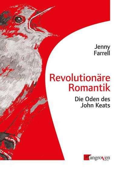 Revolutionäre Romantik: Die Oden des John Keats