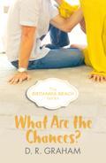 What Are The Chances? (Britannia Beach, Book  ...