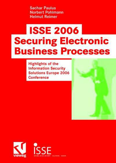 isse-2006-securing-electronic-business-processes-highlights-of-the-information-security-solutions-e