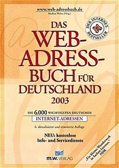 das-web-adressbuch-fur-deutschland-2003-die-6000-wichtigsten-deutschen-internet-adressen