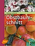 Obstbaumschnitt: Kernobst - Steinobst - Beere ...