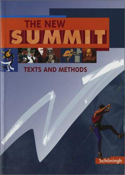 the-new-summit-ausgabe-2002-the-new-summit-schulerbuch-texts-and-methods-fur-klassenstufen-12-