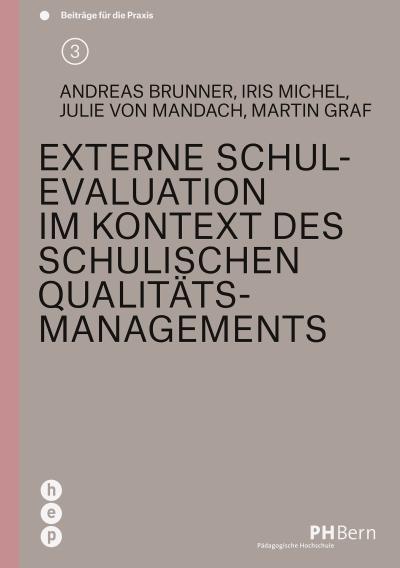 externe-schulevaluation-im-kontext-des-schulischen-qualitatsmanagements-beitrage-fur-die-praxis-b