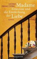 Madame Ernestine und die Entdeckung der Liebe ...