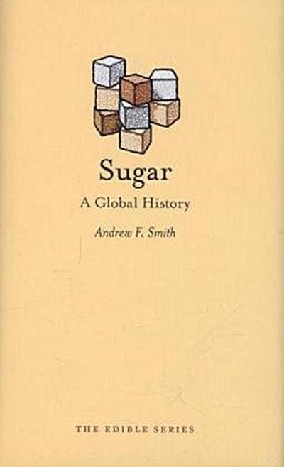 sugar-a-global-history-edible-
