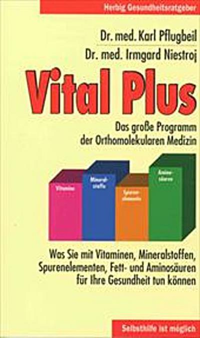 vital-plus-das-grosse-programm-der-orthomolekularen-medizin