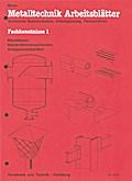 Metalltechnik Arbeitsblätter, Fachkenntnisse, ...