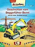 Bildermaus - Geschichten vom Baggerführer Ben ...