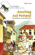 Anschlag auf Pompeji; Tatort Geschichte   ; T ...