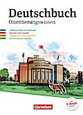 Deutschbuch Gymnasium - Östliche Bundesländer und Berlin / 5.-10. Schuljahr - Orientierungswissen: Schülerbuch