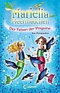 Mariella Meermädchen, Band 9: der Felsen der  ...