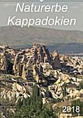Naturerbe Kappadokien (Wandkalender 2018 DIN A2 hoch)