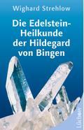 Die Edelstein-Heilkunde der Hildegard von Bin ...