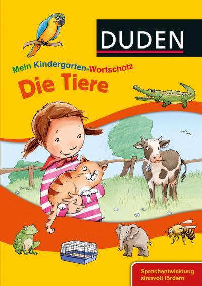 DUDEN Mein Kindergarten-Wortschatz – Die Tiere –