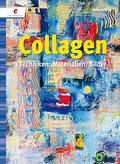 Collagen: Techniken, Materialien, Bilder