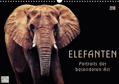 Elefanten - Portraits der besonderen Art (Wandkalender 2018 DIN A3 quer) Dieser erfolgreiche Kalender wurde dieses Jahr mit gleichen Bildern und aktualisiertem Kalendarium wiederveröffentlicht.